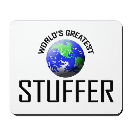 World's Greatest STUFFER Mousepad