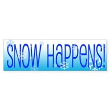Snow Happens Bumper Sticker