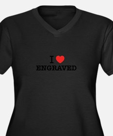 I Love ENGRAVED Plus Size T-Shirt