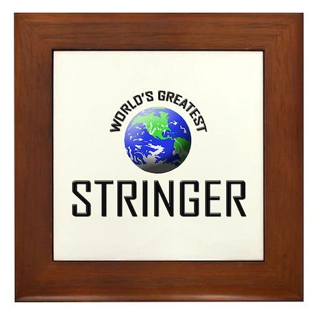 World's Greatest STRINGER Framed Tile