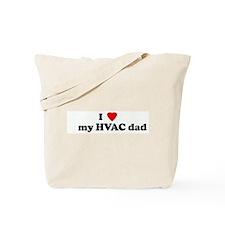 I Love     my HVAC dad Tote Bag