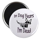 Dog Years Magnet