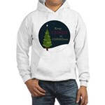 Keep Christ in Christmas Hooded Sweatshirt