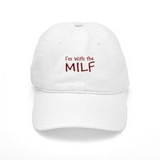 BABY MILF I'M WITH THE MILF O Baseball Cap