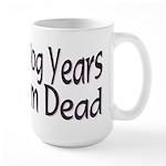 Dog Years Large Mug