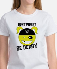 Don't Worry, Be Derby! Women's T-Shirt