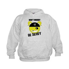Don't Worry, Be Derby! Hoodie