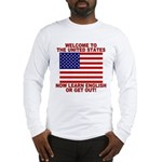 Learn English Or Leave Long Sleeve T-Shirt