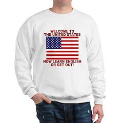 Learn English Or Leave Sweatshirt