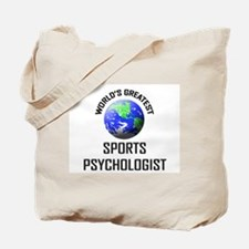 World's Greatest SPORTS PSYCHOLOGIST Tote Bag