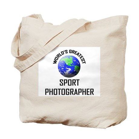 World's Greatest SPORT PHOTOGRAPHER Tote Bag