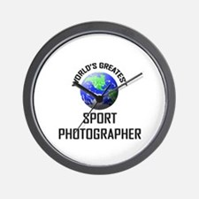 World's Greatest SPORT PHOTOGRAPHER Wall Clock