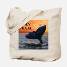 ONLY BAJA Tote Bag