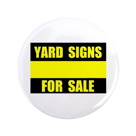 "YARD SIGN FOR SALE 3.5"" Button"