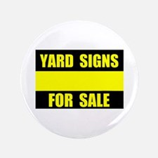 """YARD SIGN FOR SALE 3.5"""" Button"""