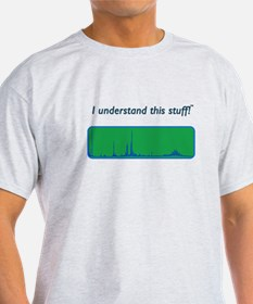 """I understand this stuff!"" sp T-Shirt"