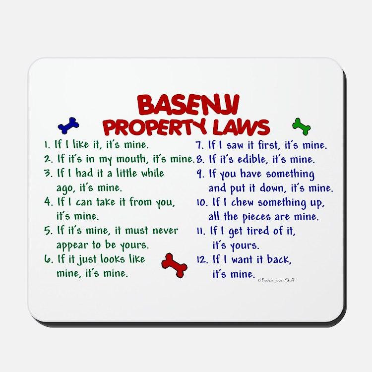 Basenji Property Laws 2 Mousepad