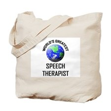 World's Greatest SPEECH THERAPIST Tote Bag