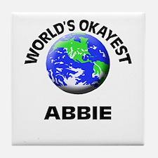 World's Okayest Abbie Tile Coaster