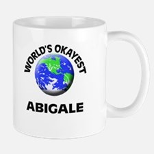 World's Okayest Abigale Mugs