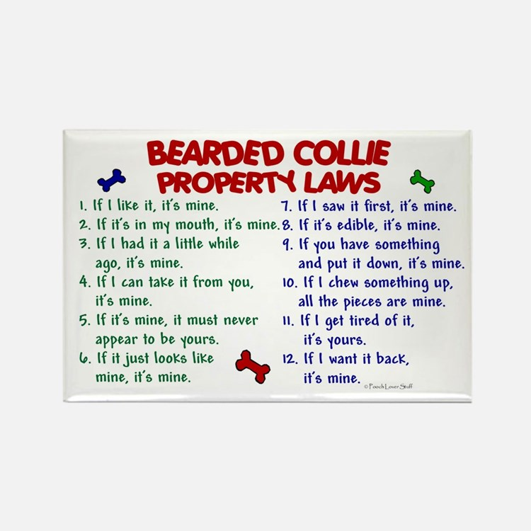 Bearded Collie Property Laws 2 Rectangle Magnet (1