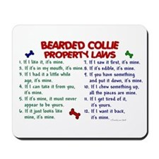 Bearded Collie Property Laws 2 Mousepad