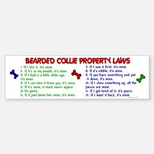 Bearded Collie Property Laws 2 Bumper Bumper Bumper Sticker