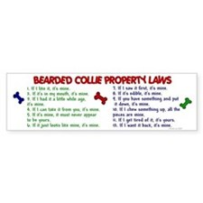 Bearded Collie Property Laws 2 Bumper Bumper Sticker