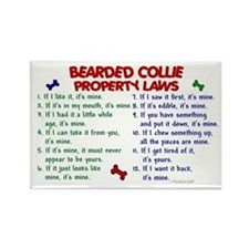 Bearded Collie Property Laws 2 Rectangle Magnet