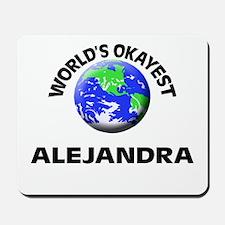 World's Okayest Alejandra Mousepad