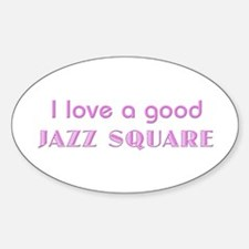 Jazz Square Oval Decal