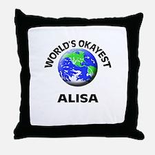 World's Okayest Alisa Throw Pillow