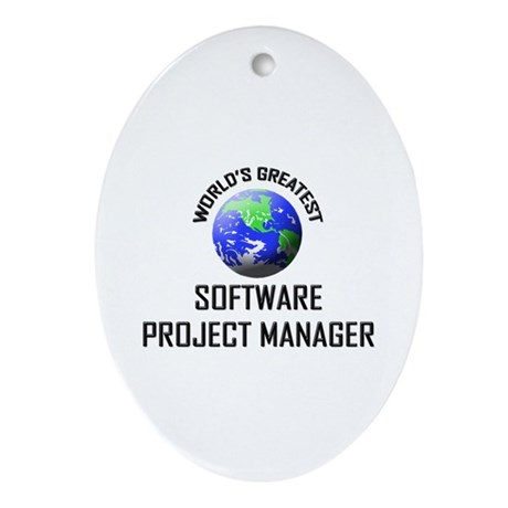 World's Greatest SOFTWARE PROJECT MANAGER Ornament