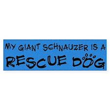 Rescue Dog Giant Schnauzer Bumper Bumper Sticker