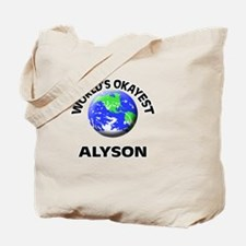 World's Okayest Alyson Tote Bag