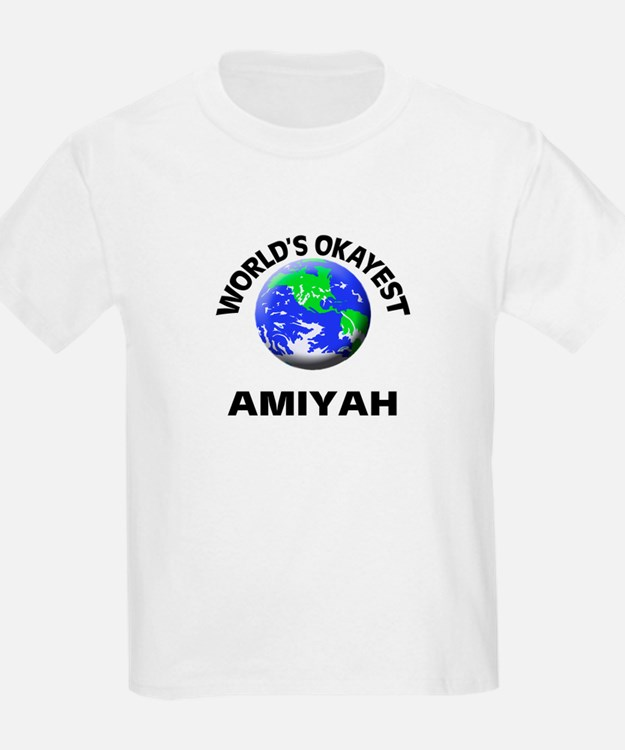 World's Okayest Amiyah T-Shirt