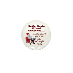 Santa Missed Christmas Mini Button (100 pack)