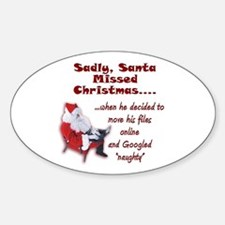 Santa Missed Christmas Oval Decal