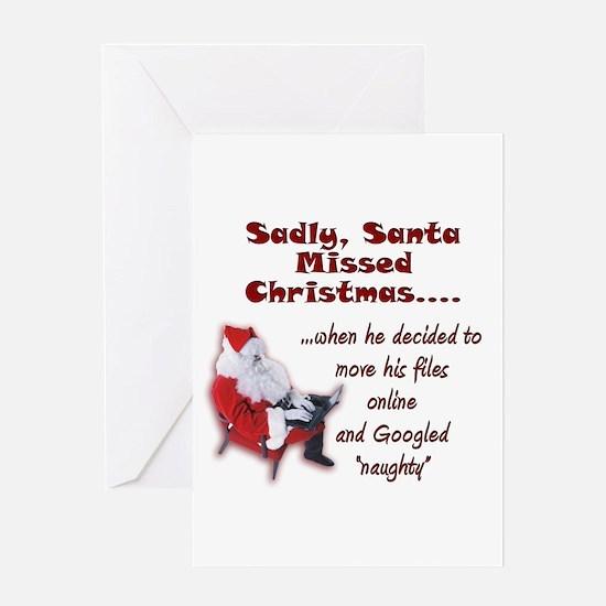 Santa Missed Christmas Greeting Card