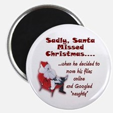 "Santa Missed Christmas 2.25"" Magnet (10 pack)"