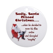 Santa Missed Christmas Ornament (Round)