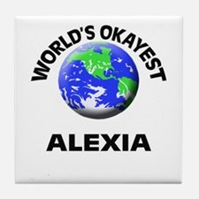 World's Okayest Alexia Tile Coaster