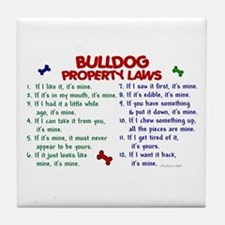 Bulldog Property Laws 2 Tile Coaster