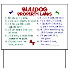 Bulldog Property Laws 2 Yard Sign