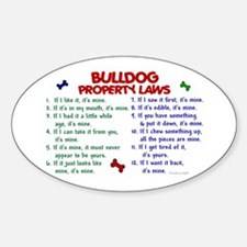 Bulldog Property Laws 2 Oval Decal