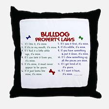Bulldog Property Laws 2 Throw Pillow