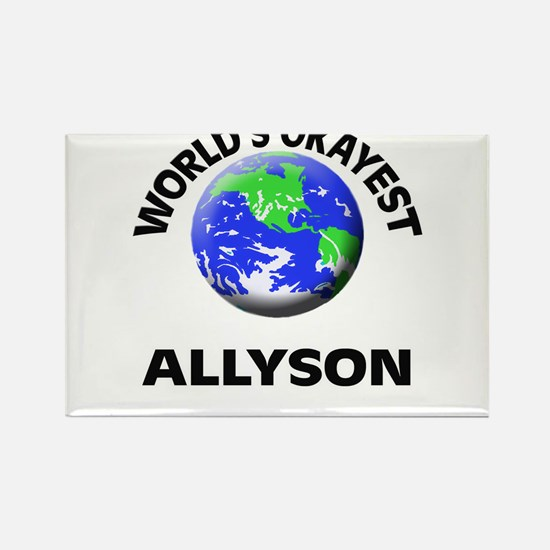 World's Okayest Allyson Magnets