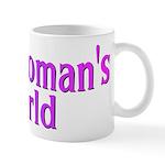 It's A Woman's World Mug
