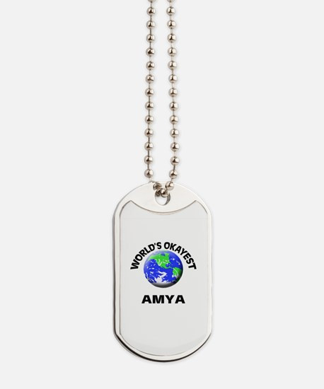 World's Okayest Amya Dog Tags