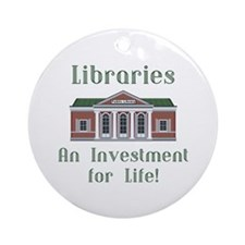 Investment for Life! Ornament (Round)